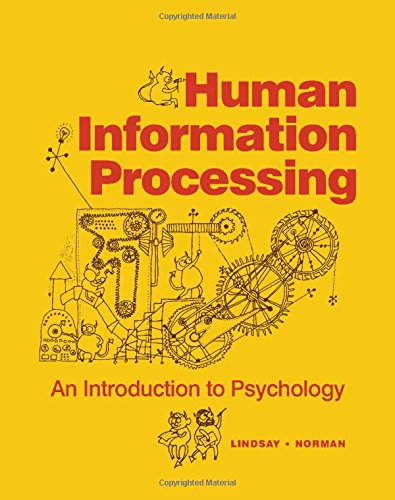 9780124509504: Human information processing;: An introduction to psychology