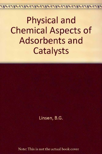 9780124511507: Physical and Chemical Aspects of Adsorbents and Catalysts