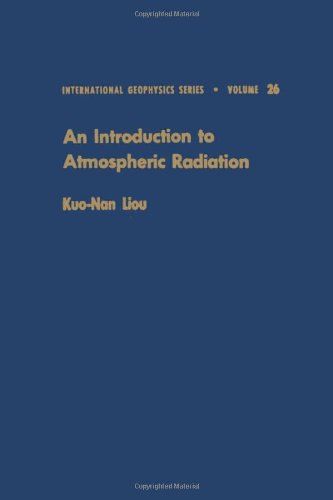 9780124514508: An introduction to atmospheric radiation (International Geophysics)