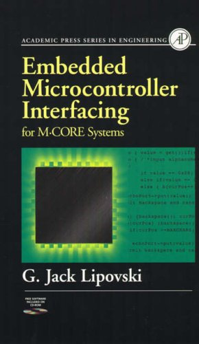 9780124518322: Embedded Microcontroller Interfacing for M-COR Systems (Academic Press Series in Engineering)