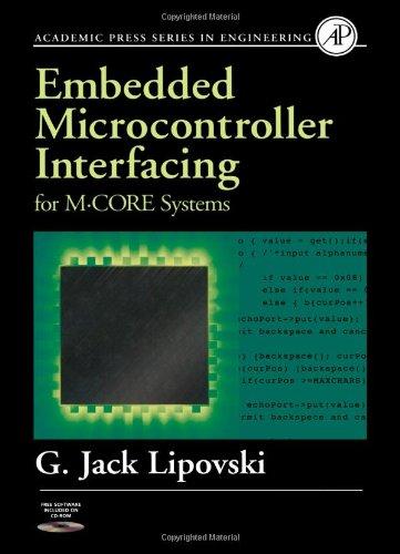 Embedded Microcontroller Interfacing for M-COR ® Systems: G. Jack Lipovski