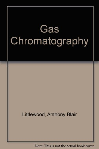 9780124527560: Gas Chromatography: Principles, Techniques, and Applications