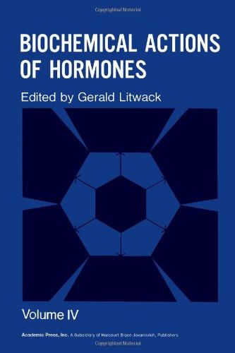 9780124528048: Biochemical Actions of Hormones (v. 4)
