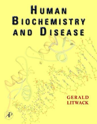 9780124528154: Human Biochemistry and Disease,