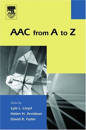9780124533516: AAC from A to Z (Augmentative and Alternative Communications Perspectives)