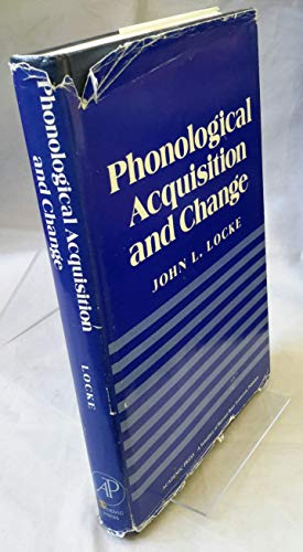 9780124541801: Phonological Acquisition and Change