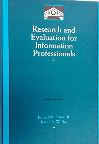9780124557703: Research and Evaluation for Information Professionals (Library and Information Science)
