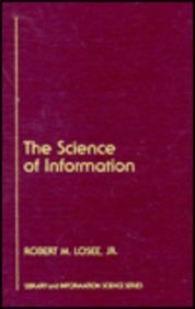 9780124557710: The Science of Information: Measurement and Applications (Library and Information Science)