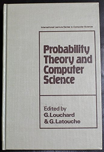 Probability Theory and Computer Science (International lecture: Louchard, G., Latouche,