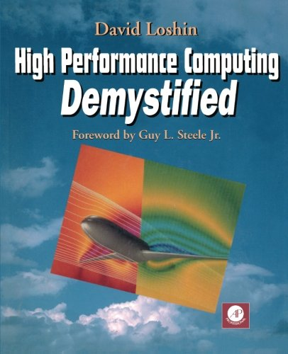 9780124558250: High Performance Computing Demystified