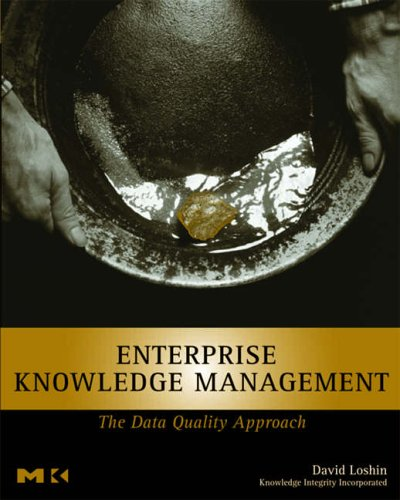 9780124558403: Enterprise Knowledge Management: The Data Quality Approach (The Morgan Kaufmann Series in Data Management Systems)
