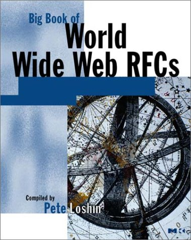 9780124558410: Big Book of World Wide Web RFCs (Big Books)
