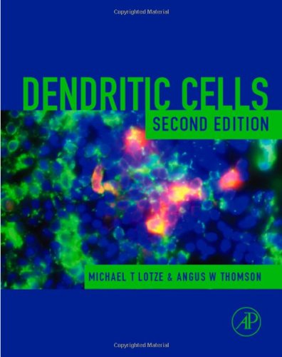 9780124558519: Dendritic Cells, Second Edition: Biology and Clinical Applications