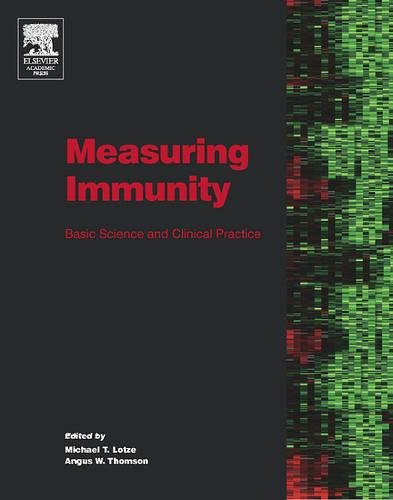 9780124559004: Measuring Immunity: Basic Science and Clinical Practice