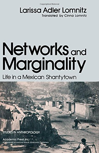 Networks and Marginality: Life in a Mexican: Lomnitz, Larissa Adler;Lomnitz,