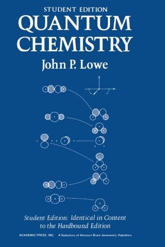 Quantum Chemistry.: Lowe, John