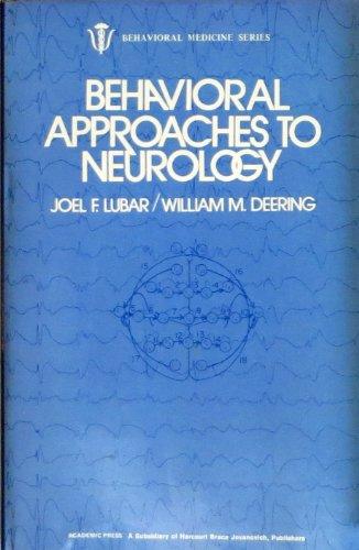 9780124580206: Behavioral Approaches to Neurology (Behavioral medicine)