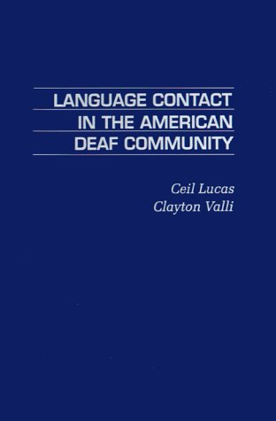 9780124580404: Language Contact in the American Deaf Community