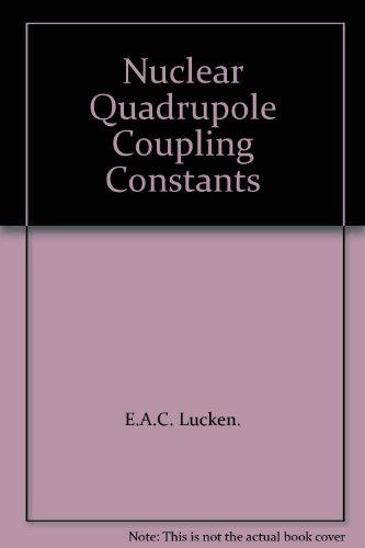 9780124584501: Nuclear Quadrupole Coupling Constants