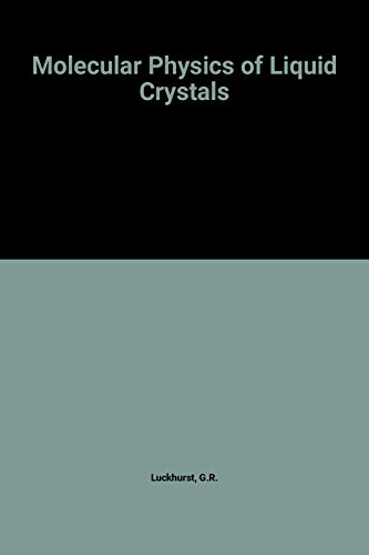 9780124589506: Molecular Physics of Liquid Crystals