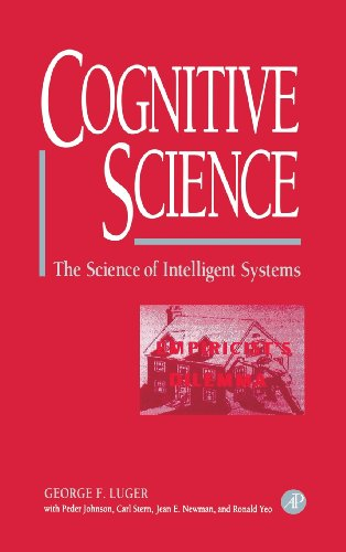 9780124595705: Cognitive Science: The Science of Intelligent Systems