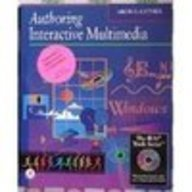 9780124604308: Authoring Interactive Multimedia (The Ibm Tools Series)