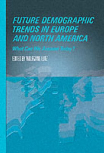 9780124604452: Future Demographic Trends in Europe and North America: What Can We Assume Today? (Studies in Population)