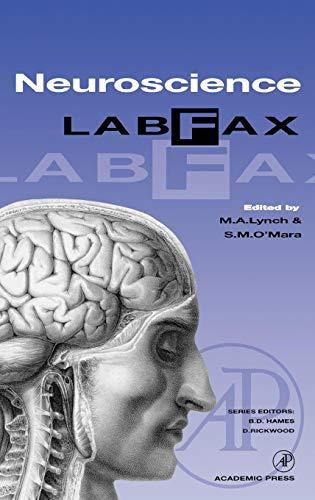 Neuroscience LabFax: Editor-M. A. Lynch;