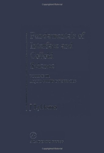 9780124605237: Fundamentals of Interface and Colloid Science: Liquid-Fluid Interfaces: Interfacial Tension v. 3 (Fundamentals of Interface & Colloid Science)