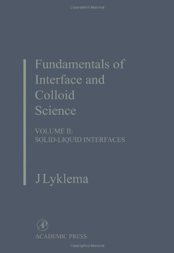 9780124605244: Fundamentals of Interface and Colloid Science: Solid-Liquid Interfaces (Fundamentals of Interface & Colloid Science)