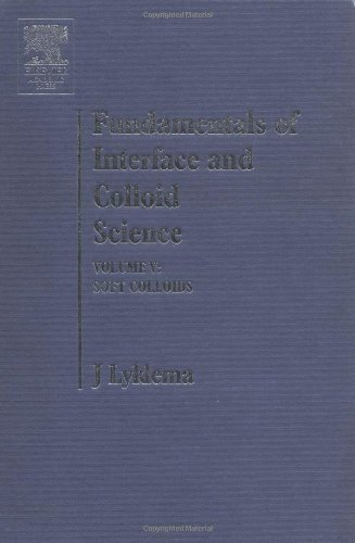 9780124605305: Fundamentals of Interface and Colloid Science: Soft Colloids