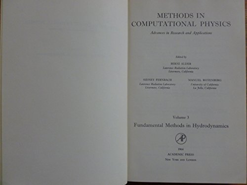 9780124608030: Methods in Computational Physics: Fundamental Methods in Hydrodynamics v. 3