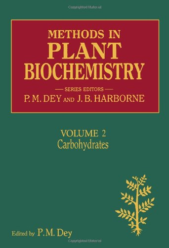 9780124610125: Carbohydrates: 2 (Methods in Plant Biochemistry)
