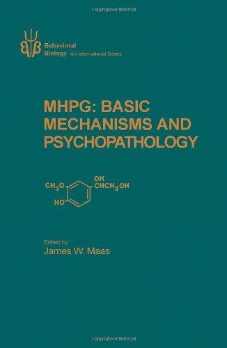 9780124629202: Methoxy Hydroxyphenathyleneglycol: Basic Mechanisms in Psychopathology (Behavioral biology)