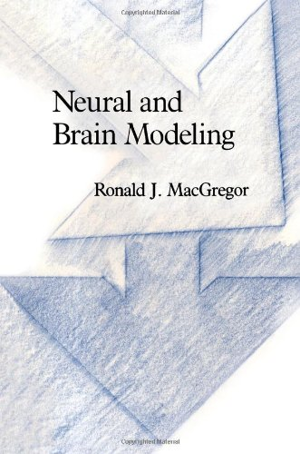 9780124642607: Neural and Brain Modeling (Neuroscience Series)