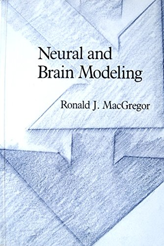 9780124642614: Neural and Brain Modeling (Neuroscience : a Series of Monographs and Texts)