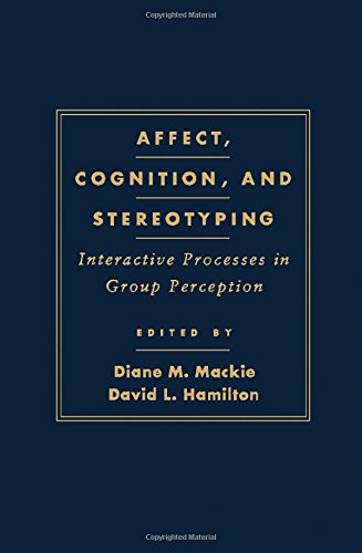 9780124644106: Affect, Cognition and Stereotyping: Interactive Processes in Group Perception