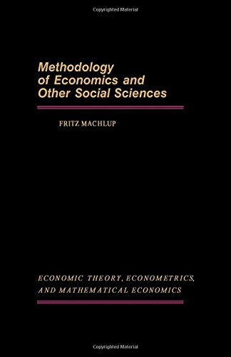 9780124645509: Methodology of Economics and Other Social Sciences (Economic Theory, Econometrics, and Mathematical Economics Series)