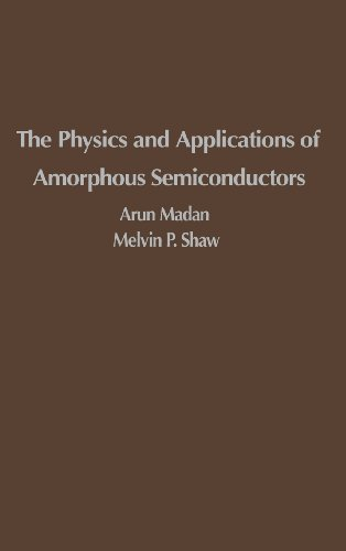 9780124649606: The Physics and Applications of Amorphous Semiconductors