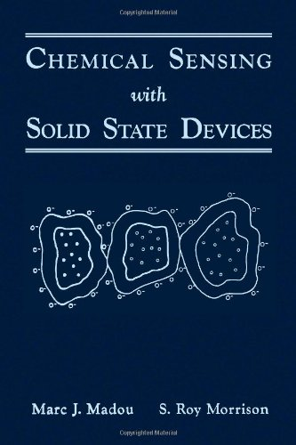 9780124649651: Chemical Sensing with Solid State Devices
