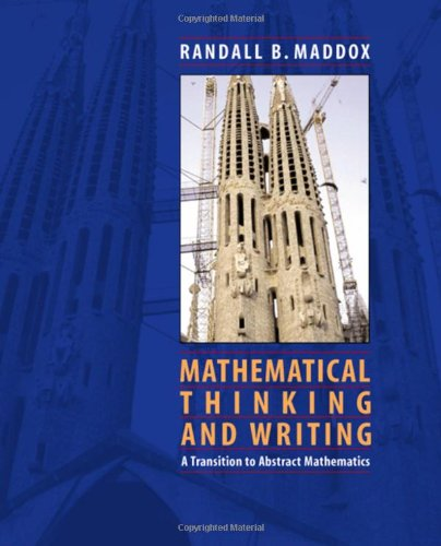 9780124649767: Mathematical Thinking and Writing: A Transition to Higher Mathematics
