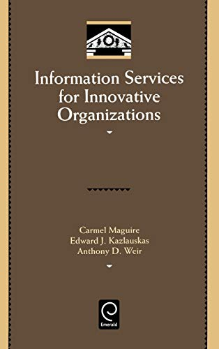 Information Services for Innovative Organizations (Library and Information Science)