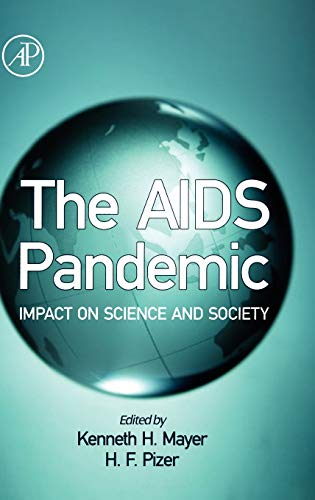 9780124652712: The AIDS Pandemic: Impact on Science and Society