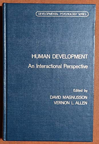9780124654808: Human Development: An Interactional Perspective (Developmental Psychology)