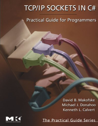 9780124660519: TCP/IP Sockets in C#: Practical Guide for Programmers