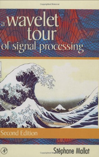 9780124666061: A Wavelet Tour of Signal Processing