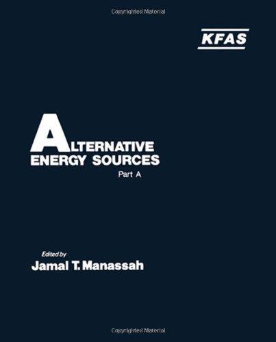 9780124671010: Alternative Energy Sources: Pt. A (International symposium of the Kuwait Foundation)
