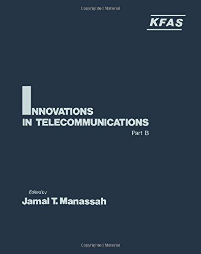 9780124674028: Innovations in Telecommunications: Pt.B