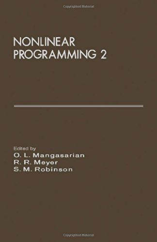 Nonlinear Programming 2, Proceedings of the Special Interest Group on Mathematical Programming Sy...