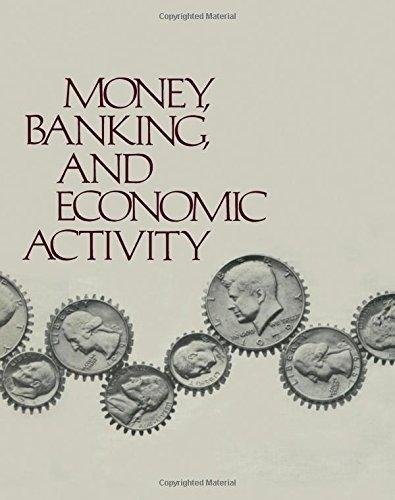 9780124689503: Money, Banking and Economic Activity